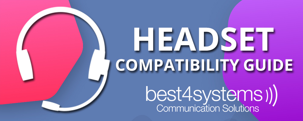 Headset Compatibility Guide